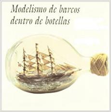 Maquetas de Barcos en Botellas